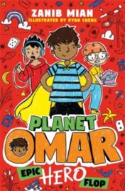 Planet Omar: Epic Hero Flop : Book 4