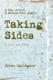 Taking Sides A Boy. A Girl. A Nation Torn Apart. (Brian Gallagher)