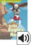 Oxford Read And Imagine Level 3 In The Eagle's Nest Audio