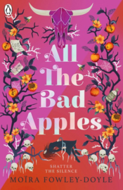 All The Bad Apples (Moira Fowley-doyle)