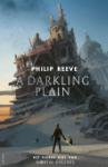 A darkling Plain (Philip Reeve)