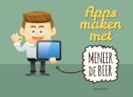 Apps maken met meneer De Beer (Serge de Beer)