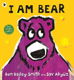 I Am Bear (Ben Bailey Smith, Sav Akyuz)