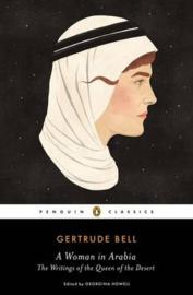 A Woman In Arabia (Gertrude Bell)