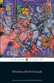 Chronicles Of The First Crusade (Christopher Tyerman)
