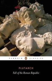 Fall Of The Roman Republic (Plutarch)