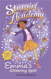 Stargirl Academy 5: Emma's Glittering Spell (Vivian French)