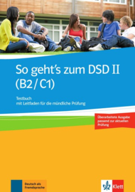 So geht's bij het DSD II (B2/C1) Neue Testboek met Leitfaden für die mündliche Prüfung