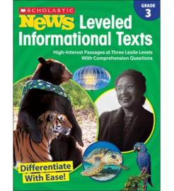 Scholastic News Leveled Informational Texts: Grade 3
