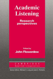Cambridge Applied Linguistics: Academic Listening: Research Perspectives