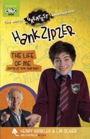 Hank Zipzer: The Life Of Me (enter At Your Own Risk) (Henry Winkler and Lin Oliver)