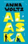Alaska (Anna Woltz)