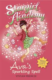 Stargirl Academy 4: Ava's Sparkling Spell (Vivian French)