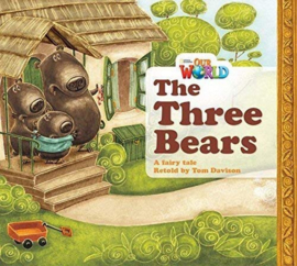 Our World 1 The Three Bears Reader
