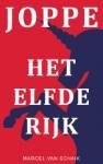 JOPPE - Het Elfde Rijk (Marcel Van Schaik) (Paperback / softback)