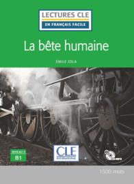 La bête humaine - Niveau 3/B1 - Lecture CLE en français facile - Livre + CD