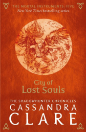 The Mortal Instruments 5: City Of Lost Souls Adult Edition (Cassandra Clare)