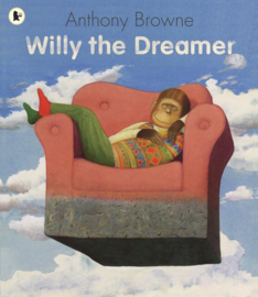 Willy The Dreamer (Anthony Browne)