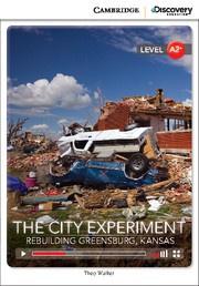 The City Experiment: Rebuilding Greensburg, Kansas