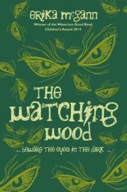The Watching Wood (Erika McGann)