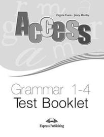 Access 1-4 Grammar Test Booklet (international)