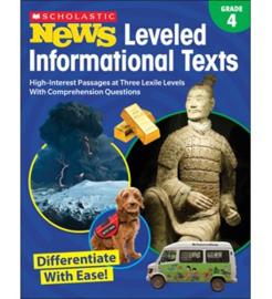 Scholastic News Leveled Informational Texts: Grade 4
