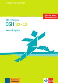 Mit Erfolg zur DSH B2 - C2 Testbuch mit Audio-CD