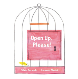 Open Up, Please! (Silvia Borando and Lorenzo Clerici, Silvia Borando,Lorenzo Clerici)