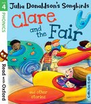 Julia Donaldson's Songbirds: Clare and the Fair and Other Stories