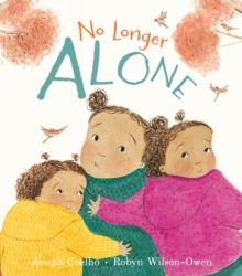No Longer Alone