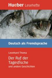 Der Ruf der Tagesfische en andere Geschichten Leseheft