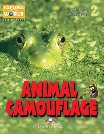 ANIMAL CAMOUFLAGE (EXPLORE OUR WORLD) TEACHER'S PACK