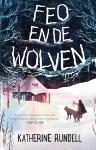Feo en de wolven (Katherine Rundell)