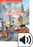 Oxford Read And Imagine Level 2 In The Big City Audio