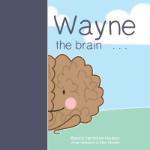 Wayne the Brain (Bianca Hermans)