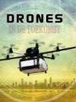 Drones in de toekomst (Amie Jane Leavitt)