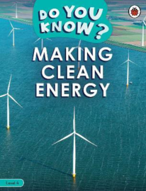Do You Know? Level 4 - Making Clean Energy (Paperback)