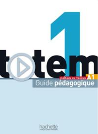 Totem 1 A1 - Guide pédagogique