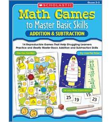 Math Games to Master Basic Skills: Addition  Subtraction