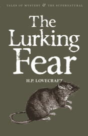 The Lurking Fear: Collected Short Stories Volume 4 (Lovecraft, H.P.)