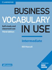 Business Vocabulary in Use: Elementary to Pre-intermediate Second edition Book with answers