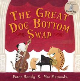 The Great Dog Bottom Swap (Peter Bently) Paperback / softback