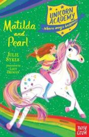 Unicorn Academy: Matilda and Pearl