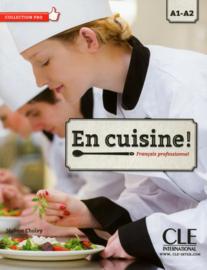 En cuisine! Niveaux A1/A2 - Livre de lélève + CD audio