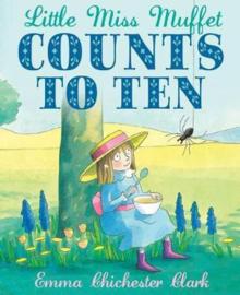 Little Miss Muffet Counts to Ten (Emma Chichester Clark) Paperback / softback