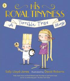 His Royal Tinyness (Sally Lloyd-Jones, David Roberts)