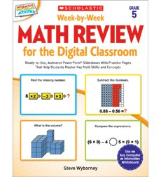 Week-by-Week Math Review for the Digital Classroom: Grade 5