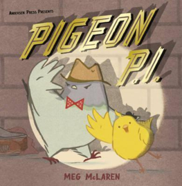 Pigeon P.I. (Meg McLaren) Hardback