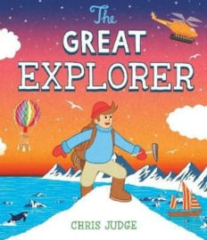 The Great Explorer (Chris Judge) Paperback / softback