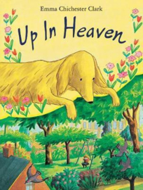 Up In Heaven (Emma Chichester Clark) Paperback / softback